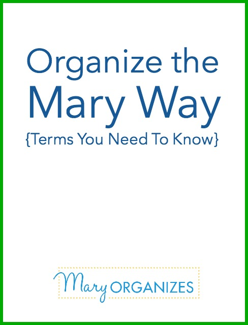 Organize the Mary Way - Terms You Need To Know