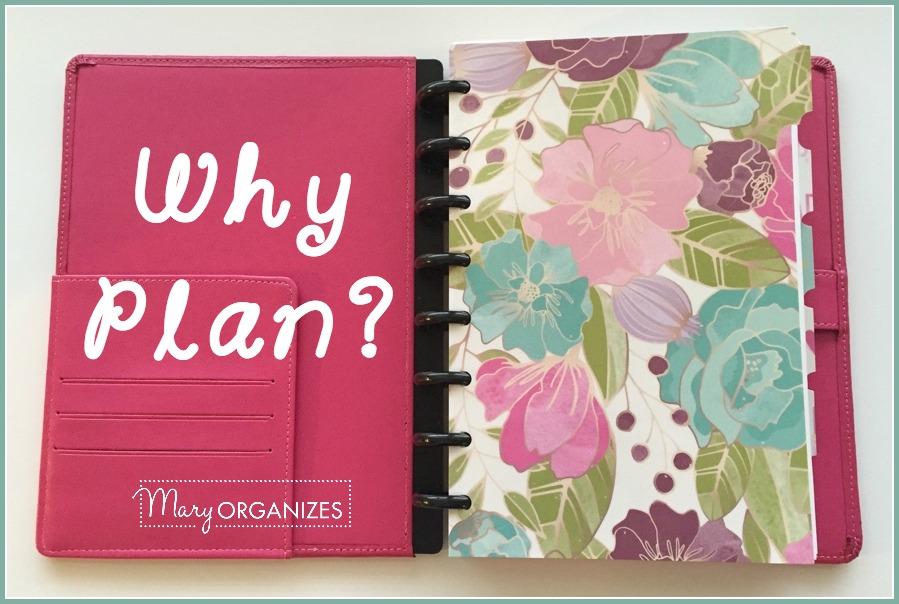 Why Plan