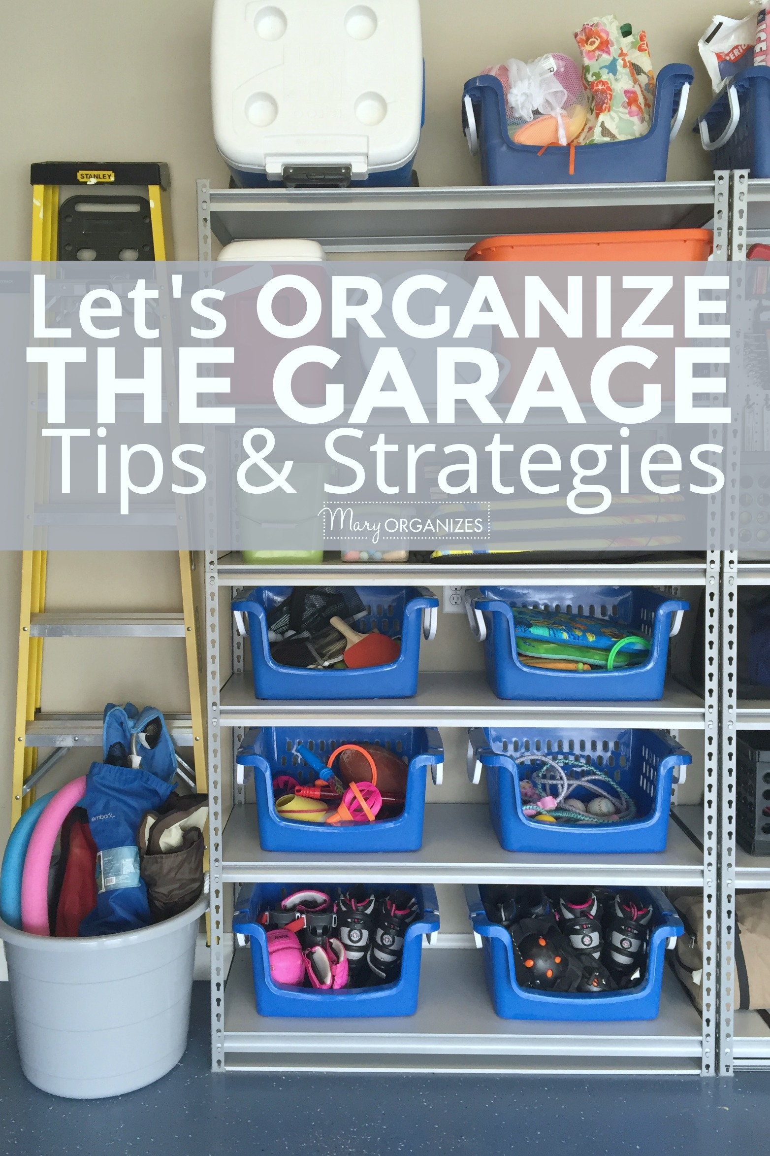Let's ORGANIZE THE GARAGE - Tips and Strategies -v