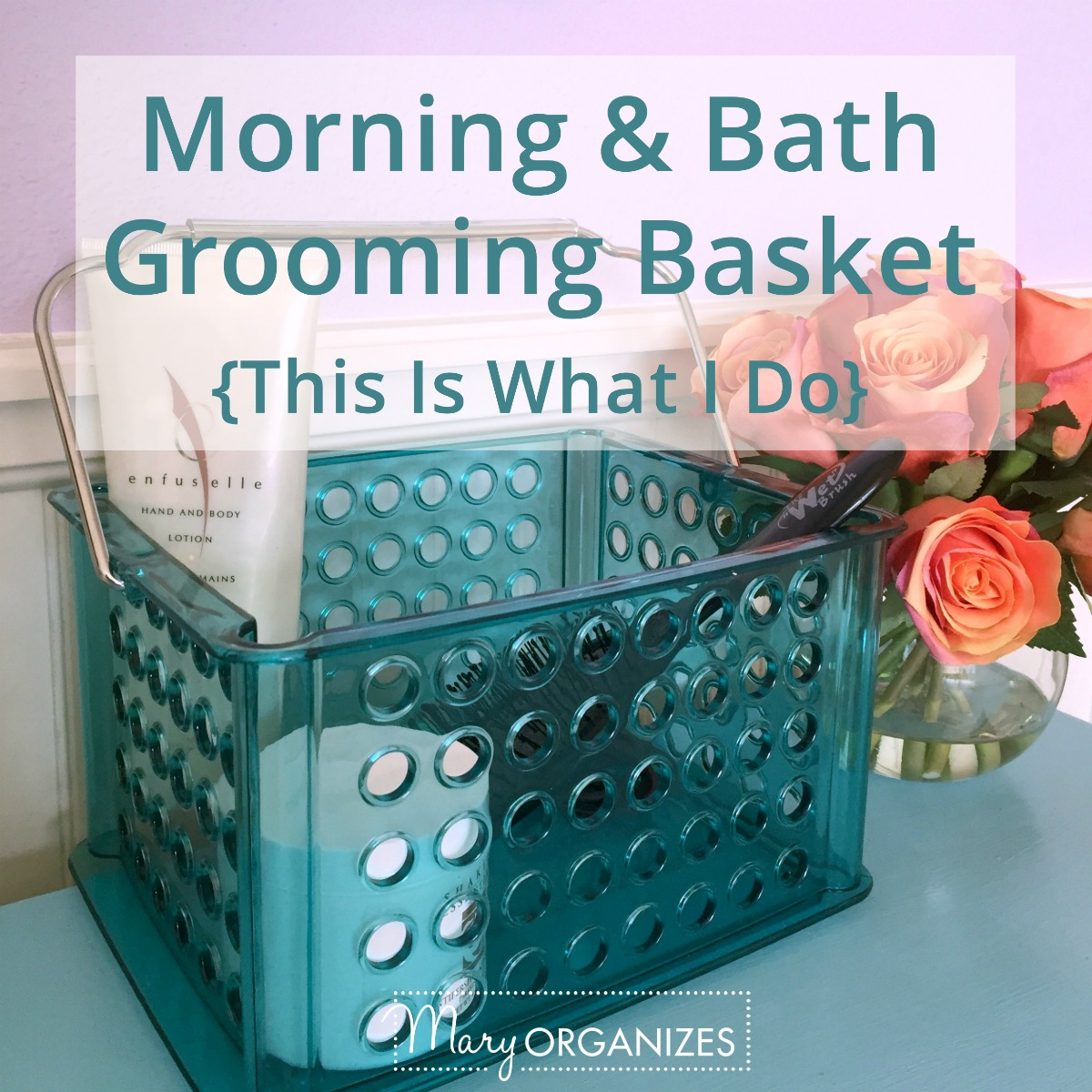 Morning and Bath Grooming Baskets TIWID -s