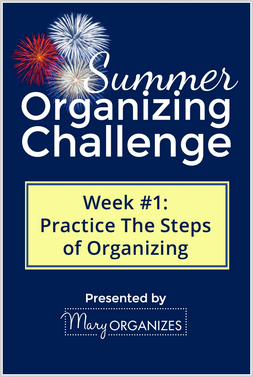 SOC Week 1 - Practice the Steps of Organizing -v