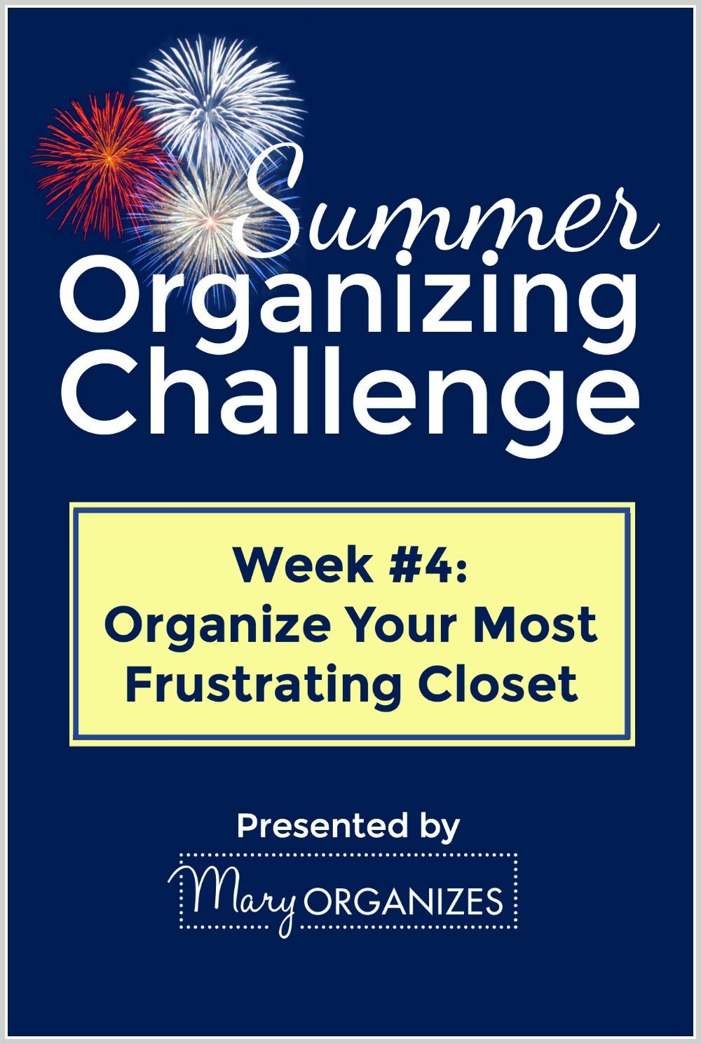 Organize Your Most Frustrating Closet SOC Week 4 -v