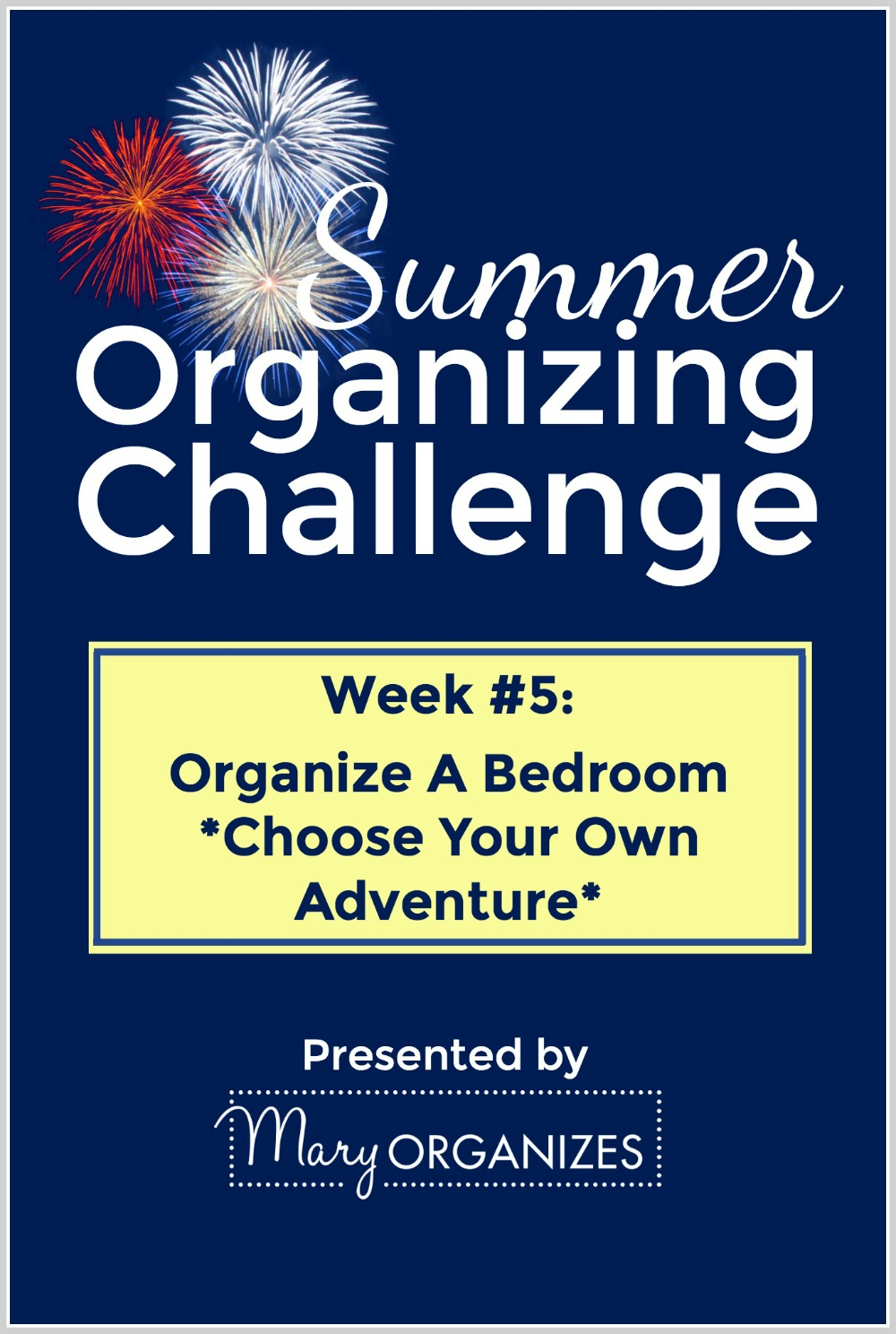 Week 5 - Organize A Bedroom - Choose Your Own Adventer -v