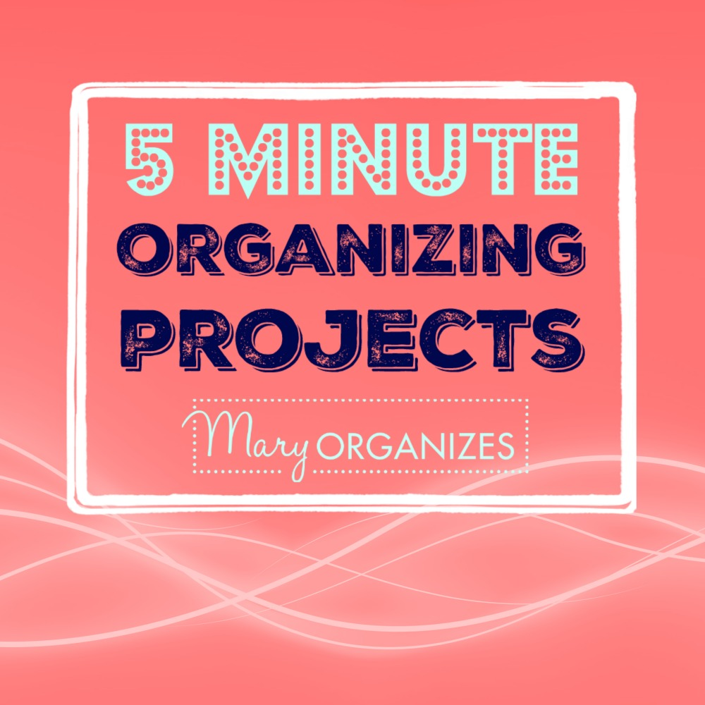 5-minute-organizing-projects-s