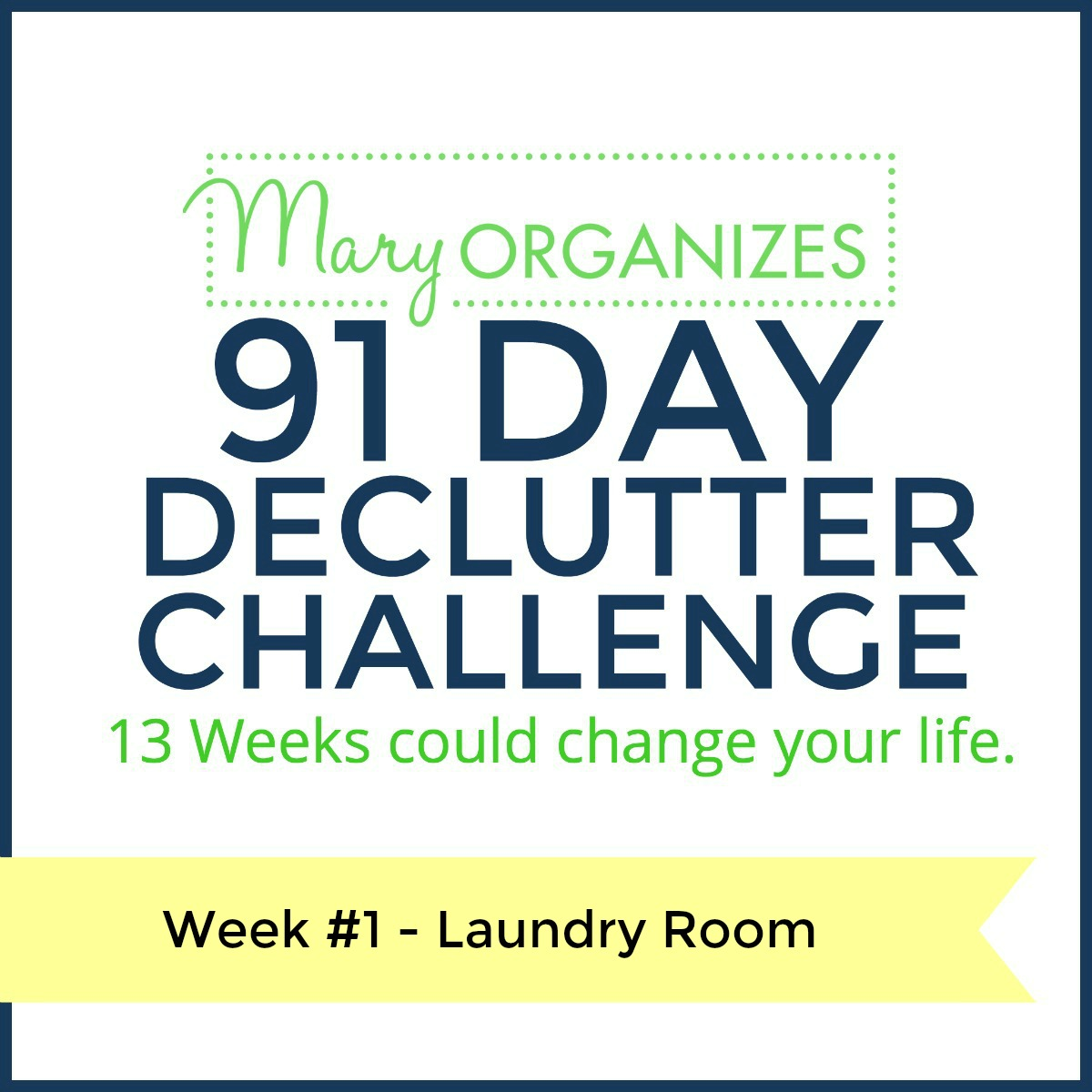 week-1-91-day-declutter-challenge-s