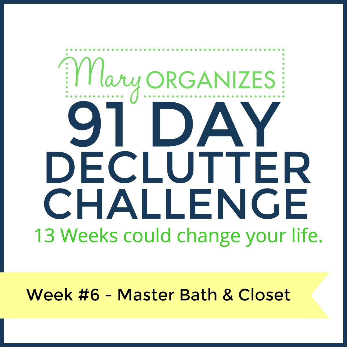 week-6-91-day-declutter-challenge-s